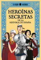heroinas secretas: de la historia de españa-9788417001322
