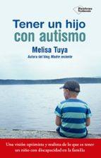 tener un hijo con autismo-melisa tuya-9788417002022