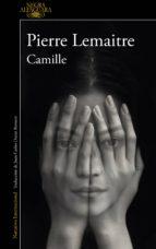camille (un caso del comandante camille verhoeven 4) (ebook)-pierre lemaitre-9788420423722