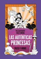 las auténticas princesas (destripando la historia) rodrigo septien alvaro pascual 9788420434322
