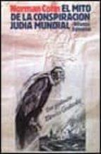 el mito de la conspiracion judia mundial norman cohn 9788420619422