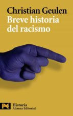breve historia del racismo-christian geulen-9788420664422