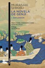 la novela de genji: i.esplendor/ii.catastrofe (edicion especial 2 volumenes) murasaki shikibu 9788423342822