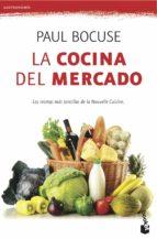 la cocina de mercado-paul bocuse-9788423345922