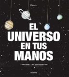 el universo en tus manos-sonia fernandez-vidal-9788424653422