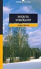 miquel strogoff jules verne 9788424682422