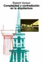 complejidad y contradiccion en arquitectura (3ª ed.) robert venturi 9788425216022