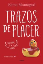 trazos de placer (trilogía del placer 1) (ebook)-elena montagud-9788425393822