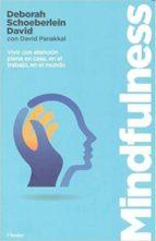 mindfulness deborah schoeberlein david panakkal 9788425437922