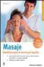 masaje: beneficios para el cuerpo y el espiritu-karin schutt-9788425515422