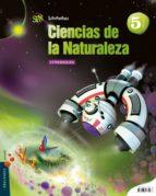 El libro de Ciencias naturales 5º primaria proyecto superpixépolis extremadura autor VV.AA. PDF!