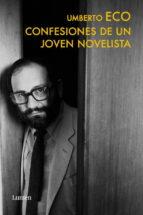 confesiones de un joven novelista-umberto eco-9788426419422