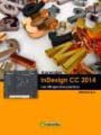 aprender indesign cc 2014 con 100 ejercicios practicos-9788426721822