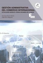 gestión administrativa del comercio internacional (5º ed.) francisca peirats pablo ninot 9788426726322