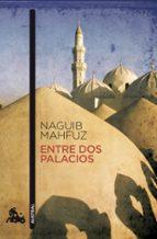 entre dos palacios-naguib mahfuz-9788427036222