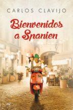 bienvenidos a spanien-carlos clavijo-9788427041622