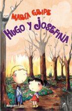 hugo y josefina-maria gripe-9788427901322