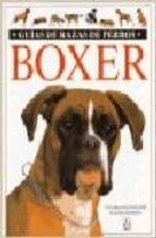 boxer (guias de razas de perros) eva maria kramer 9788428211222
