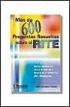 mas de 600 preguntas resueltas sobre rite rafael company girones 9788428327022