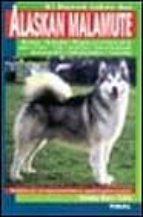 el nuevo libro del alaskan malamute salvador gomez toldra 9788430582822