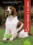 el nuevo libro de como educar a su perro-uschi birr-9788430587322
