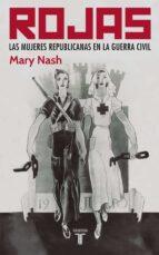 rojas: las mujeres republicanas-mary nash-9788430606122