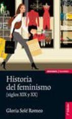 historia del feminismo (siglos xix y xx) (2ª ed.)-gloria sole romeo-9788431328122