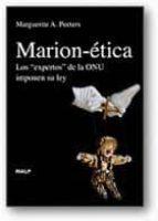 marion etica: los expertos de la onu imponen su ley marguerite a. peeters 9788432138522