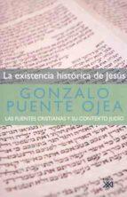 la existencia histórica de jesús (ebook)-gonzalo puente ojea-9788432315053