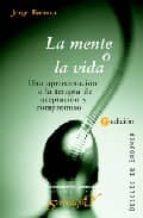 la mente o la vida: una aproximacion a la terapia de aceptacion y compromiso-jorge barraca-9788433019622