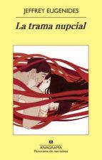 la trama nupcial (ebook)-jeffrey eugenides-9788433934222