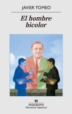 el hombre bicolor javier tomeo estallo 9788433997722