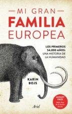 mi gran familia europea-karin bojs-9788434425422
