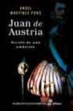 (pe) juan de austria: novela de una ambicion-angel martinez pons-9788435060622