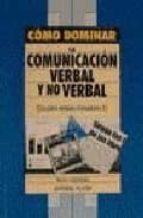 como dominar la comunicacion verbal y no verbal gloria hervas fernandez 9788435907422