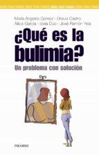 ¿que es la bulimia?: un problema con solucion 9788436818222