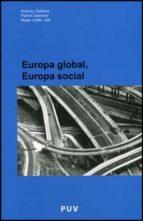 europa global, europa social anthony giddens 9788437074122