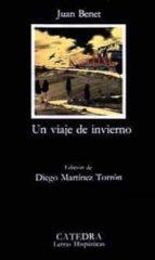 un viaje de invierno (2ª ed.) juan benet 9788437602622