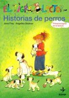 historias de perros (el tigre lector)-jana frey-9788441417922