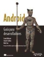 android: guia para desarrolladores-frank ableson-charlie collins-robi sen-9788441526822