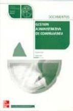 gestion administrativa de la compraventa: documentos (ciclo forma tivo grado medio administracion)-soledad lopez barra-9788448147822