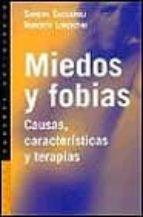 miedos y fobias: causas, caracteristicas y terapias sandra sassaroli roberto lorenzini 9788449308222