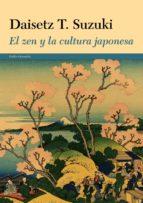 el zen y la cultura japonesa-daisetz t. suzuki-9788449330322