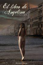 el libro de angelina (ebook)-fernando figueroa saavedra-9788461330522