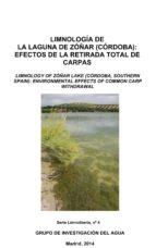 limnología de la laguna de zóñar (córdoba): efectos de la retirada total de carpas (ebook)-9788461725922