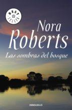 las sombras del bosque (ebook) nora roberts 9788466339322