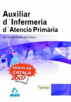 AUXILIARS D INFERMERIA D ATENCIO DE L INSTITUT CATALA DE LA SALUT . TEMARI
