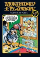 mortadelo y filemon: silencio se rueda-francisco ibañez-9788466650922