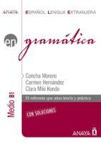 gramatica: nivel medio b1-concha moreno garcia-9788466764322