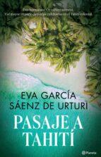 pasaje a tahití (ebook)-eva garcia saenz-9788467042122